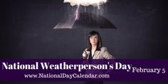 National Weatherperson's Day is February 5 - how appropriate for 2015 when about 24 of us are flying out of wintery PA to sunny Florida.. please cooperate with us national weatherpersons!! http://AntiAgingByDesign.com