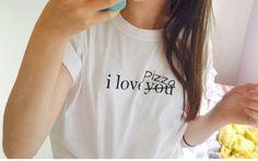 I love Pizza White T shirt