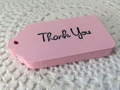 Pink Thank You Tags, Baby Shower, Wedding Bridal Shower Favor Label - Set of 25 by EllieMarieDesigns on Etsy https://www.etsy.com/listing/178487361/pink-thank-you-tags-baby-shower-wedding