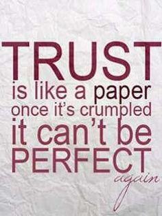 So hard to trust again..........