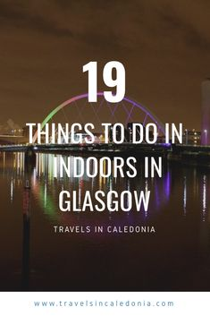 19 Things to Do Indoors in Glasgow When it's Raining! - Travels in Caledonia Stuff To Do, Things To Do, Gallery Of Modern Art, Great Western, Beer Tasting, Malt Whisky, When It Rains, Great Restaurants, Distillery