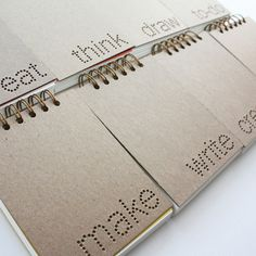 verb notebooks - to start I'd like 'make', 'eat' and 'to-do'...