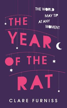 The Year of the Rat by Clare Furniss; design by Matt Johnson (Simon & Schuster Childrens Books / April 2014)