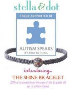 20% of proceeds from the sale of the Shine Bracelet go to Autism Speaks.