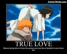 True Love in Bleach...yup because your jealous of her best friend Renji yup!