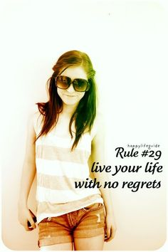 happiness quotes: live your life with no regrets.