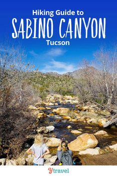 Things to do in Sabino Canyon, Tucson. If you love hiking, this is one of the best places in Arizona. See our guide inside for tips on hiking trails, beautiful nature photography, hiking trails guide, and places to stay in Tucson. #Arizona #hiking #Tucson #traveltips #adventuretravel #familytravel