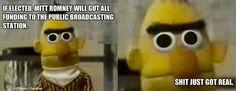 No not Big Bird & Bert & Ernie & Elmo!!