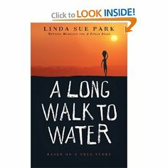 A Long Walk to Water: Based on a True Story: Linda Sue Park: 9780547577319: Amazon.com: Books- for my 11 year old to read