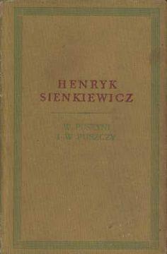 W pustyni i w puszczy, Henryk Sienkiewicz, PIW, 1954, http://www.antykwariat.nepo.pl/w-pustyni-i-w-puszczy-henryk-sienkiewicz-p-1038.html