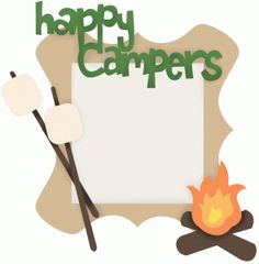 This happy campers phrase is perfect for that family vacation photo or the troop on their last big adventure! Camping Activities, Camping Crafts, Camping Jokes, Camping Guide, Camping Gear, Preschool Classroom, Classroom Themes, Kindergarten, Preschool Food