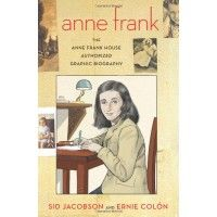Anne Frank: The Anne Frank House Authorized Graphic Biography.  dekalb library has copy.