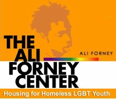 """Great cause! Support them in any way you can. """"The Ali Forney Center - Housing for Homeless LGBT Youth"""""""