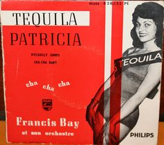 Francis Bay Et Son Orchestre - Tequila / Patricia / Piccadilly Jumps / Cha - Cha Baby at Discogs