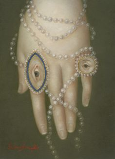 "Fatima Ronquillo, ""Hand with Pearls and Lover's Eyes,"" oil on panel, 7 x 5 inches, SOLD Renaissance Paintings, Renaissance Art, Eye Painting, Figure Painting, La Danse Macabre, Bonnie Prince Charlie, Lovers Eyes, Eye Jewelry, Jewellery"