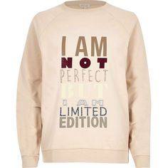 River Island Beige perfect slogan print sweatshirt ($56) ❤ liked on Polyvore featuring tops, hoodies, sweatshirts, beige, t shirts / tanks / sweats, women, long sleeve tops, pink sweat shirt, crew neck sweat shirt and crew-neck sweatshirts