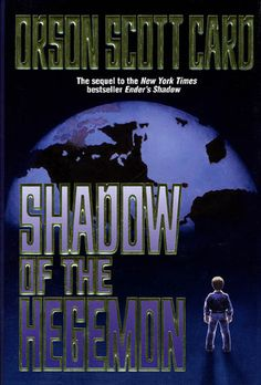 Shadow of the Hegemon (Shadow Saga #2) by Orson Scott Card
