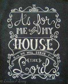 Scripture Chalkboard Art Print - As For Me & My House, Joshua - Hand Lettered Bible Verse Print Scripture Chalkboard Art, Chalkboard Lettering, Chalkboard Designs, Scripture Verses, Bible Quotes, Chalkboard Quotes, Chalkboard Ideas, Chalkboard Drawings, Chalkboard Clipart