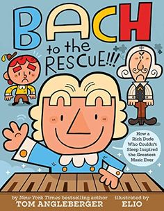 Bach to the Rescue!!!: How a Rich Dude Who Couldn�t Sleep Inspired the Greatest Music Ever   Author: Tom Angleberger   Publisher: Harry N. Abrams   Publication Date: March 19, 2019   Number of Pages: 40 pages   Language: English   Binding: Hardcover   ISBN-10: 1419731645   ISBN-13: 9781419731648 History Books For Kids, Best History Books, Famous Art Pieces, Abrams Books, Origami Yoda, Music Classroom, Music Teachers, Classroom Ideas, Piece Of Music