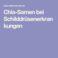 Chia-Samen bei Schilddrüsenerkrankungen
