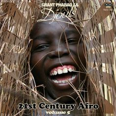 #128 Grant Phabao and Djouls - 21st Century Afro Vol.5