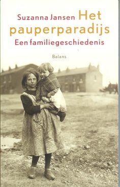 MIJN BOEKENKAST: Suzanna Jansen – Het pauperparadijs: een familiegeschiedenis