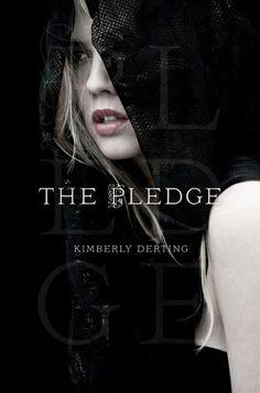 The Pledge (The Pledge #1) - Kimberly Derting