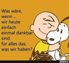 Happy pictures with saying 1 - lustig - Thanskgiving Happy Pictures, Cool Pictures, Funny Pictures, Words Quotes, Wise Words, Sayings, Meu Amigo Charlie Brown, Facebook Humor, Snoopy And Woodstock