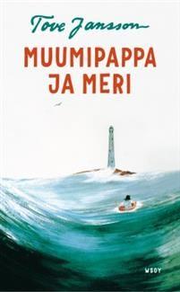 Tove Jansson: Muumipappa ja meri