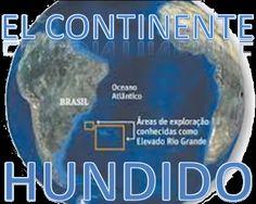 Hallazgo en el Atlántico Sur (Sur de Brasil / Uruguay / Argentina) demuestran que existe... El continente hundido