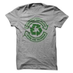 #Statestshirt... Cool T-shirts  Worth :$22.00Purchase Now  Low cost Codes View photographs & photographs of I Support Recycling t-shirts & hoodies:For those who don't completely love our design, you'll be able to SEARCH your favourite one through the use of....