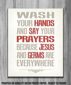Wash Your Hands Jesus Bathroom Print Art Say by PrintsbyChristine
