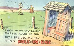 Hole In One - outhouse Golf