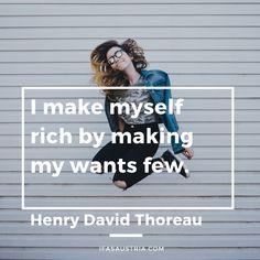 "#minimalism #rich #quotes ""I make myself rich by making my wants few."" - Henry David Thoreau. #fatherofminimalism Me Quotes, Rich Quotes, Strong Quotes, Change Quotes, Attitude Quotes, Henry David Thoreau, Friedrich Nietzsche, Things I Want, Haruki Murakami"