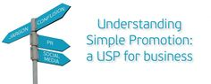 The one rewriting the USP 'rules': http://turquoisetiger.co.uk/2011/07/understanding-simple-promotion-a-usp-for-business/
