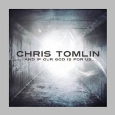 Chris Tomlin....and if our God is for us, who can be against us!!! Because our God is Greater than any other!!!