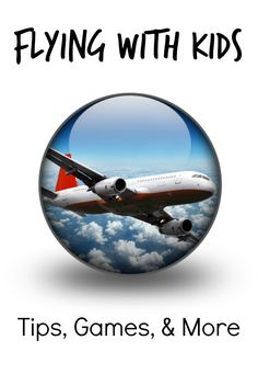 Tips and Activities for Flying with Kids - Fantastic Fun & Learning