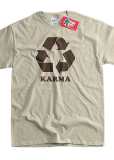 Funny Karma T-Shirt - Karma Tee Shirt T Shirt Geek Mens Ladies Womens Youth Kids
