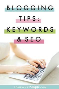 Blogging Tips: SEO Keywords | We are back with more of our best tips on growing your blog. Todays topic - how to increase your traffic by using SEO Keywords.