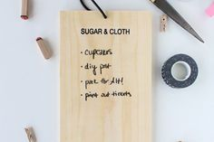Use clear chalkboard paint to make any surface a chalkboard.