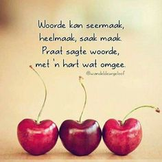 Ink skryf in Afrikaans Proverbs Quotes, Faith Quotes, Positive Phrases, Positive Quotes, Afrikaanse Quotes, Special Quotes, Happy Relationships, Verse, Spanish Quotes