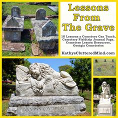 Lessons From The Grave PLUS A List of Georgia Cemteries and FREE Cemetery Journal Page