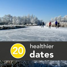 20 Healthier Dates