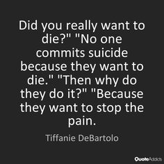 My friend asked me one day why people commit suicide I said idk but I did know...