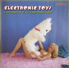 Various : Electronic Toys -- A Retrospective Of Synthesizer Music (CD) Cover Art, Lp Cover, Vinyl Cover, Greatest Album Covers, Cool Album Covers, Easy Listening, Lps, Synthesizer Music, Bad Album