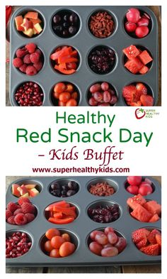 Healthy Red Snack Day - Kids Buffet. Happy Valentine's Day! Have a red snack day next week! www.superhealthykids.com/red-snack-day