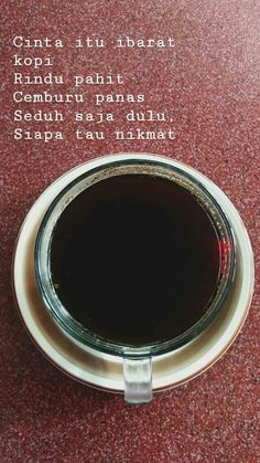 jika ada kopi irenk d hadapamu. Quotes Rindu, Quotes Lucu, Cinta Quotes, Quotes Galau, Story Quotes, Tumblr Quotes, Daily Quotes, Book Quotes, Words Quotes
