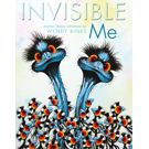 Invisible Me         Review and downloadable colouring sheets along with National Curriculum links from ACARA NSW English Syllabus Suggested Texts ES1
