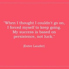 """LUXURIA BLOG: A Month of Madness """"When I thought I couldn't go on, I forced myself to keep going. My success is based on persistence, not luck."""" -Estee Lauder http://luxuria-jewellery.blogspot.co.uk/2015/08/a-month-of-madness.html"""