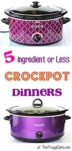 5 Ingredients or Less Crockpot Dinners from TheFrugalGirls.com